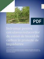Indrumar Pentru Calcularea Reducerilor de Emisii de Bioxid de Carbon in Proiecte de Impdurire
