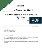 Caderno DIR 345 (Direito Processual Civil v - Tutela Cautelar e Procedimentos Especiais) - 05.10 (1)