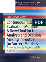 (SpringerBriefs in Computational Intelligence) Ranjit Biswas (auth.) -  Continuous Fuzzy Evaluation Methods_ A Novel Tool for the Analysis and Decision Making in Football (or Soccer) Matches_ A New In.pdf