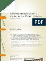 Guía de Alimentación y Suplementación en El Futbol