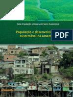 População e desenvolvimento sustentável na Amazônia [livro eletrônico]