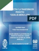 LA PROSPECTIVA Y LA TRANSFORMACIÓN PRODUCTIVA Y SOCIAL DE AMÉRICA LATINA