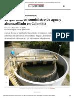 Lo Que Falta en Suministro de Agua y Alcantarillado en Colombia _ ELESPECTADOR.com