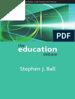 [Stephen J Ball] the Education Debate(B-ok.org)