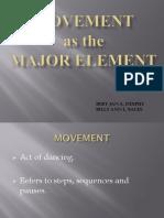 movement as major elements