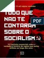 Tudo Que Não Te Contaram Sobre o Socialismo - 3ª Edição