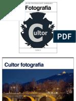 Cultor - La Fotografia Spiegata Dai Grandi Fotografi