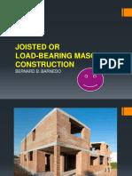 Joisted or Load-bearing Masonry Construction