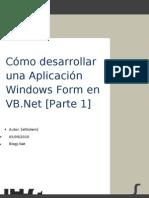 Cómo desarrollar una aplicación Windows Form en VB