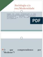 A Sociologia e Os Conceitos de Moderno e Modernidade