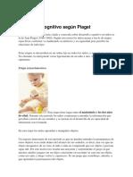 Desarrollo Cognitivo Según Piaget