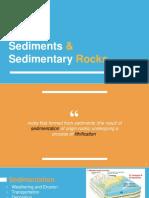 Sediments & Sedimentary Rock