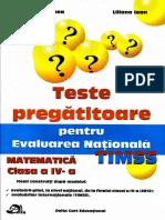 Teste-pregatitoare-pentru-Evaluarea-Nationala-Matematica-TIMSS-clasa-a-IV-a.pdf