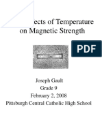 The Effects of Temperature on Magnetic Strength 1-28-08