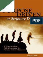 Purpose Driven or Scripture Driven