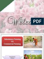 subsistence farming Vs commercial farming