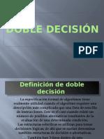 Doble Decisión Paul (1)