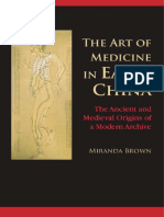 Brown, Miranda - The Art of Medicine in Early China. The Ancient and Medieval Origins of a Modern Archive (2015).pdf