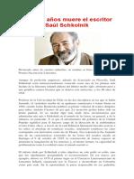 A Los 88 Años Muere El Escritor Saúl Schkolnik