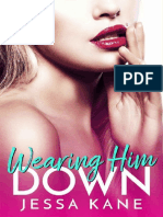 Wearing Him Down - Jessa Kane