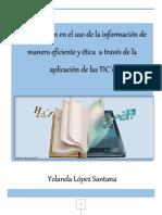 Actualización en El Uso de La Información de Manera Eficiente y Ética a Través de La Aplicación de Las TIC
