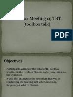 Toolbox Meeting or, TBT [Toolbox Talk
