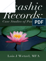 Akashic Records Case Studies of Past Lives