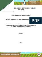 1Evidencia Ejercicio Practico Aplicar Modelos Alternativos de Agricultura