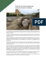 Destruyen Campamento de Minería Ilegal Que Funcionaba en Tierras de Proyecto Chinecas