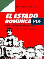 Nelson Moreno Ceballos - El estado dominicano. Origen, evoluci_F3n y su forma actual (1844 - 1982).pdf