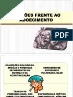 REAÇÕES FRENTE AO ADOECIMENTO