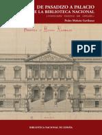 De Pasadizo a Palacio. Las Casa de La Biblioteca Nacional