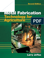 Metal Fabrication Technology for Agriculture - Jeffus - 2e - (2011).pdf