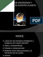 Procesos Exógenos y Endógenos