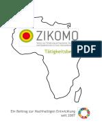 Tätigkeitsbericht  von ZIKOMO - Verein zur Förderung afrikanischer StudentInnen in ihren Heimatländern