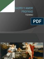 Amor Sacro y Amor Profano (1515 - 1516)