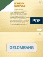 BIOMEDIK (GELOMBANG)