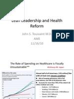 Healthcare Reform and Lean Leadership Keynote