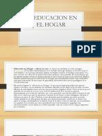 La Educacion en El Hogar