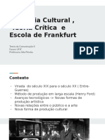 Industria Cultural Escola de Frankfurt