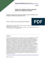 Un sistema de gestión de calidad en salud, situación actual y perspectivas en la atención primaria
