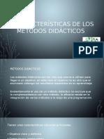 Características de Los Métodos Didácticos