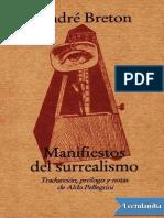 Manifiestos Del Surrealismo - Andre Breton
