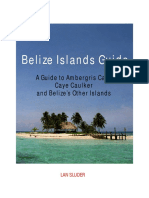 Lan Sluder - Belize Islands Guide_ Guide to Ambergris Caye, Caye Caulker and the Offshore Cayes and Atolls of Belize-Equator Publications (2010)
