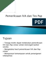Pemeriksaan IVA Dan Tes Pap