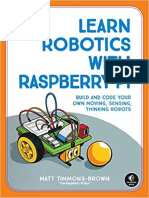 Learn Robotics with Raspberry Pi_ Build and Code Your Own Moving, Sensing, Thinking Robots ( PDFDrive.com ).pdf