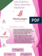 Propuesta pedagógico-didáctica palomitas pedagogicas.pptx