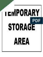 Temporary Storage Area