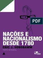 Eric Hobsbawm - Nações e Nacionalismo Desde 1780