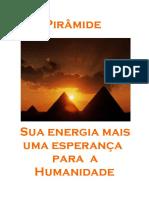 Piramide - Sua Energia Mais Uma Esperanca Para a Humanidade